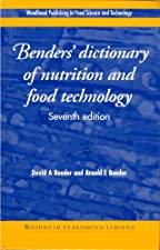 Benders Dictionary of Nutrition and Food Technology by Bender