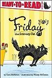 Friday the Scaredy Cat (Ready-to-Read. Level 1) (1442422939) by McMahon, Kara