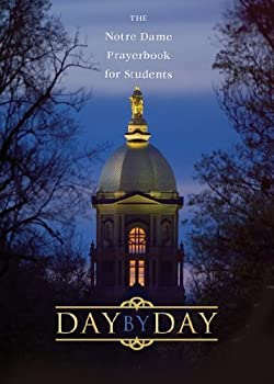 day by day: the notre dame prayer book for students - thomas mcnally and william george storey