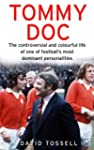 Tommy Doc: The Controversial and Colo...