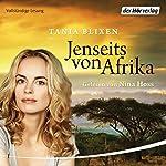 Jenseits von Afrika | Tania Blixen