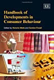 img - for Handbook of Developments in Consumer Behaviour (Elgar Original Reference) book / textbook / text book