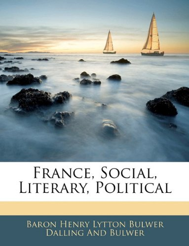 France, Social, Literary, Political