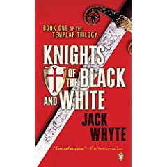 Jack Whyte – Knights Of The Black And White