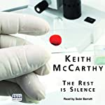 The Rest Is Silence | Keith McCarthy