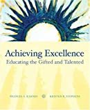 img - for Achieving Excellence: Educating the Gifted and Talented book / textbook / text book