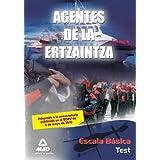 Agentes De La Ertzaintza. Escala Básica. Test