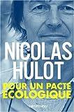 echange, troc Nicolas Hulot - Pour un pacte écologique