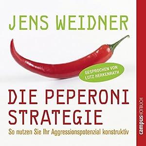 Die Peperoni-Strategie Hörbuch