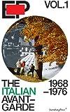 EP: The Italian Avant-Garde: 1968-1976