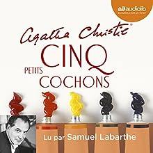 Cinq petits cochons   Livre audio Auteur(s) : Agatha Christie Narrateur(s) : Samuel Labarthe