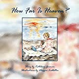 img - for How Far Is Heaven? book / textbook / text book