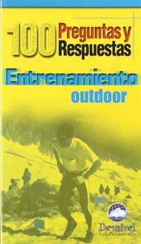 Entrenamiento Outdoor, 100 Preguntas Y Respuestas -5-
