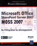 Microsoft Office SharePoint Server 2007 (MOSS 2007) - Personnalisation et Dveloppement