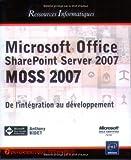 echange, troc Anthony Bidet - Microsoft Office SharePoint Server 2007 (MOSS 2007) - Personnalisation et Développement