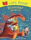 Let's Read! Dinosaur Sleepover