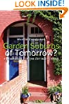 Garden Suburbs of Tomorrow?: A New Fu...