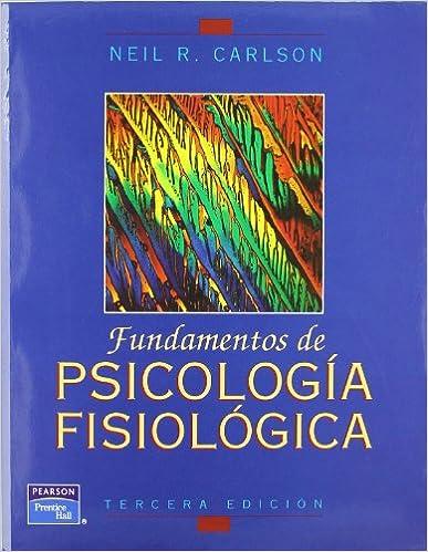 Fundamentos de psicologia fisiologica neil carlson