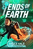 School for Spies Book 3: Ends of the Earth (School for Spies Novel, A)