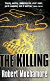 The Killing (CHERUB, No. 4) (0340894334) by Robert Muchamore