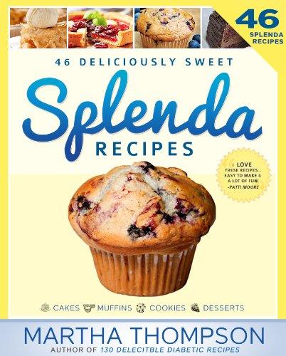 splenda-recipes-cookbook-deliciously-sweet-no-sugar-low-sugar-sugar-free-and-diabetic-recipes-using-
