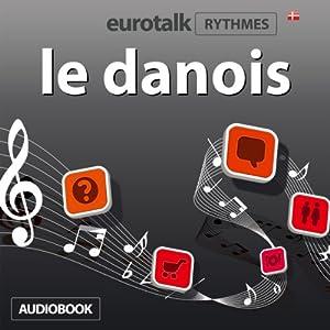 EuroTalk Rhythmes le danois Audiobook