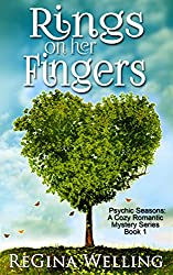 Rings On Her Fingers (Psychic Seasons: A Cozy Romantic Mystery Series Book 1)