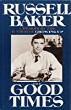 The Good Times (G K Hall Large Print Book Series) (0816149194) by Baker, Russell