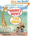 What's New? the Zoo!: A Zippy History...