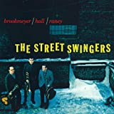 Bob Brookmeyer The Street Swingers + The Dual Role of Bob Brookmeyer