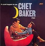 echange, troc Chet Baker - It Could Happen To You