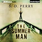 The Summer Man | S. D. Perry