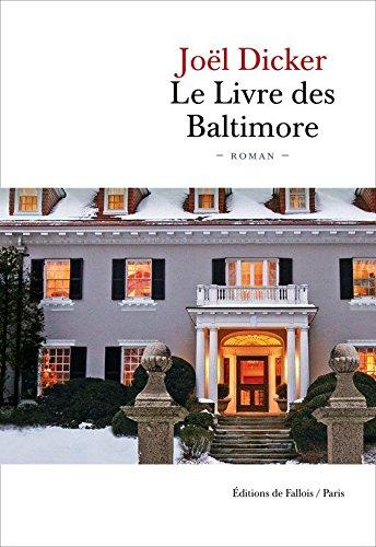 Le livre des Baltimore : roman