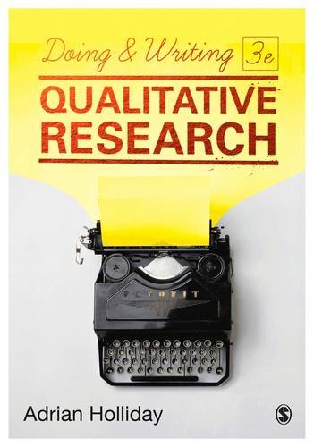 Doing & Writing Qualitative Research, by Adrian Holliday
