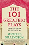 The 101 Greatest Plays: From Antiquit...