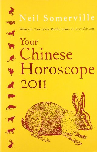 Your Chinese Horoscope 2011: What the Year of the Rabbit Holds in Store for You