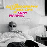 img - for The Autobiography and Sex Life of Andy Warhol book / textbook / text book