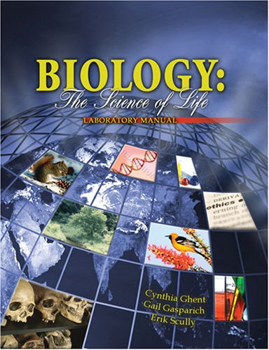 Biology: The Science Of Life Laboratory Manual