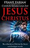 Unterdr�ckte Informationen �ber Jesus Christus