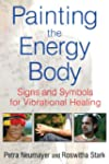Painting the Energy Body: Signs and S...