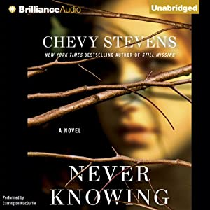 Never Knowing | [Chevy Stevens]