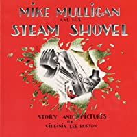 Mike Mulligan and His Steam Shovel (       UNABRIDGED) by Virginia Lee Burton Narrated by Rod Ross