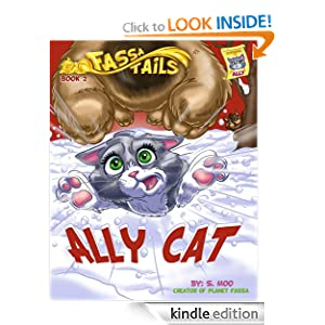 Free Kindle Book: Ally Cat (Fassa Tails), by S. Moo, Lauren, Errin, Renee, Victoria, Matt, Rob, Kelly, Nick, Lee