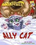 img - for Book 2: Ally Cat (Fassa Tails 1) book / textbook / text book