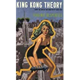 King Kong Theoryby Virginie Despentes