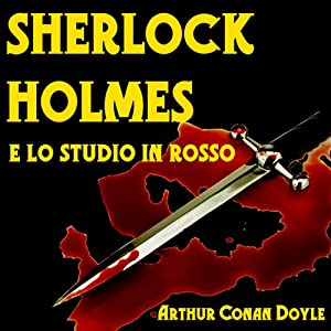 Sherlock Holmes e lo Studio in Rosso [Sherlock Holmes and the Studio in Red] Audiobook