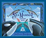 img - for The Sea Mammal Alphabet Book book / textbook / text book