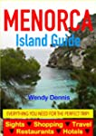 Menorca Island Guide - Sightseeing, H...