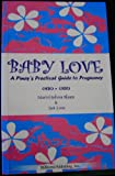 Baby Love: A Pinays Practical Guide to Pregnancy