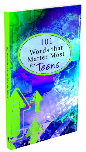 101 Words that Matter Most - Teens